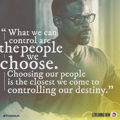 Choose wisely. #ThisIsUs