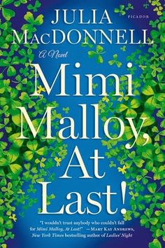 Books I Think You Should Read: Book Review and Giveaway: Mimi Malloy, At Last! by Julia MacDonnell {ends 6/3}