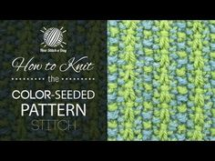 How to Knit the Color Seeded Pattern Stitch - NewStitchaDay.com