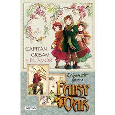 portada Fairy Oak: Capitan Grisam Y El Amor (Los Cuatro Misterios