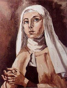 Blessed Marie of the Incarnation pray for us and the poor, widows and parents separated from their children.  Feast day April 18.