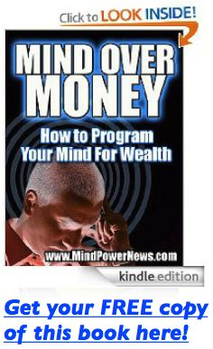 Trick Your Mind Into Attracting Wealth- mind power works effectively when done with ease and grace. You don't have to struggle to get what you want in life.