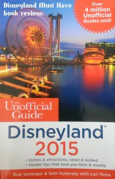 Enter by 9/17 to win a copy of The Unofficial Guide to Disneyland/Walt Disney World/WDW with Kids 2015!!