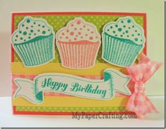 Birthday card using Cricut Artiste Cartridge and Cupcake stamp from bundle. http://www.mypapercrafting.com/2014/05/CTMH-Artiste-Birthday-Cards.html