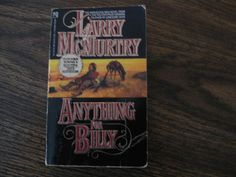 Larry McMurtry( Anything For Billy).