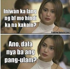 Ulam Funny Hugot Lines, Hugot Lines Tagalog Funny, Hugot Quotes Tagalog, Tagalog Quotes Hugot Funny, Memes Tagalog, Patama Quotes, Funny Qoutes, Jokes Quotes, Filipino Funny