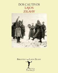 Dos cautivos_Zilahy