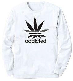 Addicted Long Sleeve T-Shirt HUF 420 Marijuana OG Kush Dope Only Weed Stoner POT on Wanelo