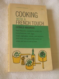 Cooking with a French Touch  vintage 1950s by dorabellasews