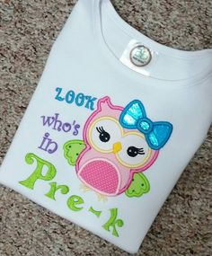 Girls Look Who's In Pre K Kindergarten First 1st Grade Second 2nd Grade  Embroidered and Appliqued shirt tshirt - Free Personalization by EmmaAlyseDesigns on Etsy https://www.etsy.com/listing/238408993/girls-look-whos-in-pre-k-kindergarten