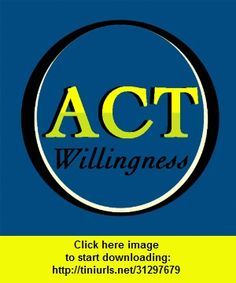 ACT5: Willingness, iphone, ipad, ipod touch, itouch, itunes, appstore, torrent, downloads, rapidshare, megaupload, fileserve