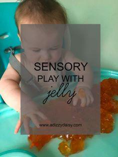 Sensory Play With Jelly - www.adizzydaisy.com Sensory Play, Jelly, Marmalade, Jelly Beans, Jello