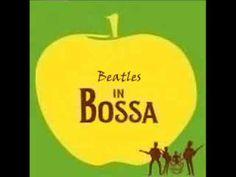 Here Comes The Sun - Bossa in Beatles (+lista de reproducción)