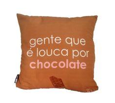 gente que é louca por chocolate