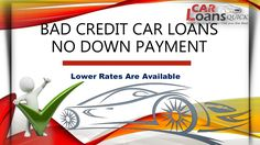Car loans for bad credit with no down payment
