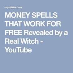MONEY SPELLS THAT WORK FOR FREE Revealed by a Real Witch - YouTube