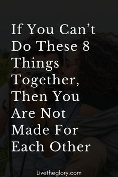 If You Can't Do These 8 Things Together, Then You Are Not Made For Each Other - Live the glory Strong Couple Quotes, Strong Relationship Quotes, Happy Couple Quotes, Strong Couples, Relationship Questions, Happy Relationships, Partner Quotes, Scorpio Relationships, Secret Relationship