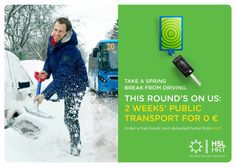 Helsinki Region Transport: Take a spring break from driving, 1