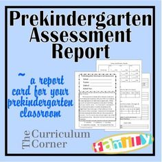 Pre-K Assessment Report - free to help you track student growth in young learners.  Designed by The Curriculum Corner