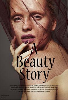 A BEAUTY STORY Beauty, Editorial