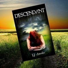 Now available on Amazon http://www.amazon.com/Descendant-L-J-Amodeo-ebook/dp/B00YAW6L02?tag=smarturl-20