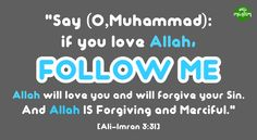 """If you Love Allah Follow Me"" [3:31]"