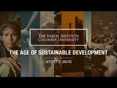 MOOC   Jeffrey Sachs - The Age of Sustainable Development   Lecture 1, Chapter 1 - YouTube