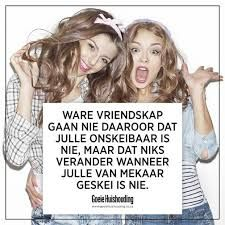 ware vriendskap Me Quotes, Qoutes, Funny Quotes, Appreciate What You Have, Afrikaanse Quotes, Nothing's Changed, Inspirational Thoughts, Friends Forever, Friendship Quotes