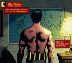 """""""Stay focused. Keep looking. Find the answer. Bruce is out there somewhere."""""""