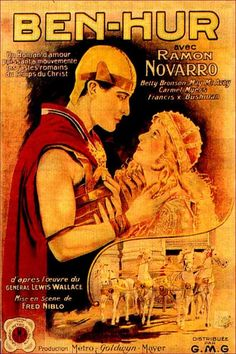 1/14/2014 6:06am    MGM  ''Ben-Hur''  Ramon Navarro 1925   Based on the novel by General Lew Wallace Celebrate it's 90th  Year:  2015   French  Film  Poster.