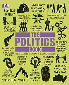 The Politics Book: DK Publishing: 9781465402141: Books - Amazon.ca