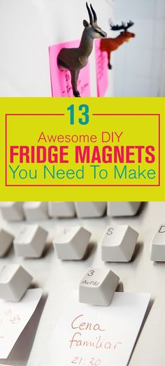 You can't have enough things on your fridge there's always something needs to be pinned on it. But you don't always have to buy fridge magnets from the store you can make them yourself. Take a look at these amazing fridge magnets you can create yourself.