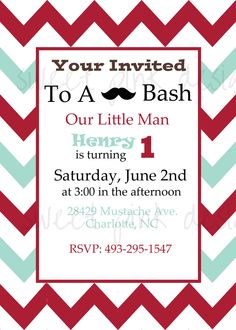 So he isnt turning 1 until 3 in the afternoon AND only peopke with a mustache can come.  This seems sketch. Ha.