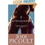 My Sisters Keeper by Jodi Picoult