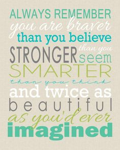 You are Braver printable - quote from Winnie the Pooh  Free Printable