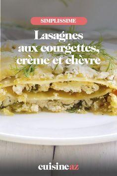 Une recette de lasagnes sans viande, mais avec des courgettes, de la crème et du fromage de chèvre. #recette#cuisine #lasagne #courgette #chevre #fromage