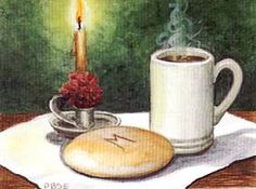 Moravian Lovefeast: Blessing - Come Lord Jesus, our guest to be. Bless these gifts bestowed by Thee.