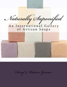 Naturally Saponified (Naturally Saponified Series) by Daryl K Gessner http://www.amazon.com/dp/1511538619/ref=cm_sw_r_pi_dp_IfLnvb0VMPMTT