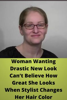 #Woman Wanting #Drastic New Look Can't Believe How Great She #Looks When Stylist #Changes Her Hair Color