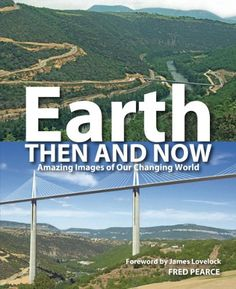 Earth Then and Now: Amazing images of Our Changing World by Fred Pearce http://www.amazon.com/dp/1554077710/ref=cm_sw_r_pi_dp_7-axub15XGKNP