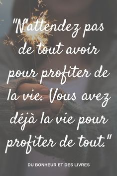 Life Quotes : Un peu d'inspiration - The Love Quotes Positive Attitude, Positive Quotes, Motivational Quotes, Inspirational Quotes, Happy Quotes, Best Quotes, Love Quotes, The Words, Love One Another Quotes