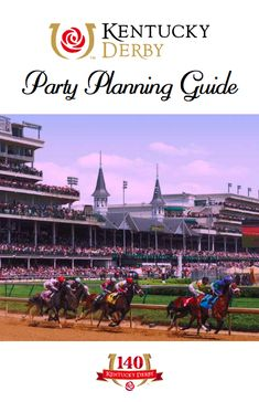 Official Kentucky Derby Party Planning Guide   Kentucky Derby