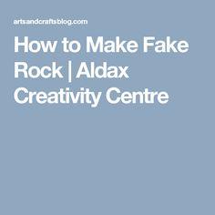 How to Make Fake Rock | Aldax Creativity Centre