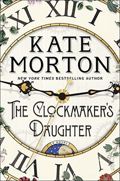 The Clockmaker's Daughter: A Novel by Kate Morton https://www.amazon.com/dp/1451649398/ref=cm_sw_r_pi_dp_U_x_TKh.Ab3ZNZPHV