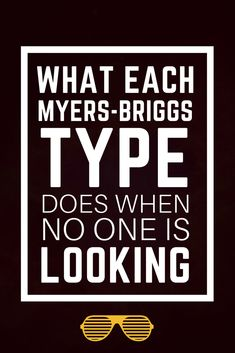 Here are the sneaky things each Myers-Briggs (MBTI) personality type is likely to do when they think no one is looking. Enfp Personality, Myers Briggs Personality Types, Estj Relationships, Myers Briggs Personalities, 16 Personalities, Infp, Introvert, Myer Briggs, Personal Development