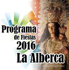 Desde La Balsa Redonda del Valle, felicitamos a todos nuestros vecinos de La Alberca, por sus fiestas y te compartimos el programa de Fiestas