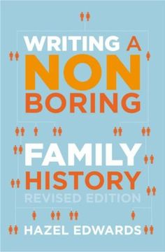 """Read """"Writing a Non-boring Family History Revised Ed"""" by Hazel Edwards available from Rakuten Kobo. Family history sleuthing is the biggest hobby worldwide. Amid a sea of genealogy books, Hazel Edwards has written a prac. Family Roots, All Family, Family Trees, Family Tree Book, Family History Book, History Books, Genealogy Research, Family Genealogy, Family Tree Research"""