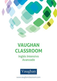 Vaughan classroom inglés intensivo avanzado