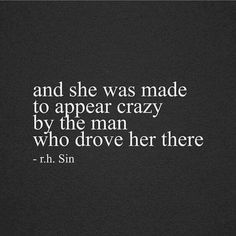 Hell yes! Thats what happens you are told one thing by a man you love but yet acts in a way that doesn't support the words and both contradict the other.it drove me mental. Great Quotes, Quotes To Live By, Funny Quotes, Inspirational Quotes, Being Crazy Quotes, Funny Divorce Quotes, Bad Dreams Quotes, Being Broken Quotes, Bad Men Quotes