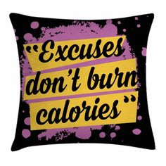 East Urban Home Fitness Gym Motivation Modern Square Pillow Cover Size: Fitness Motivation Photo, Weight Loss Motivation, Gym Motivation, Fitness Quotes, Gym Workouts, At Home Workouts, Workout Humor, Throw Pillow Covers, Throw Pillows